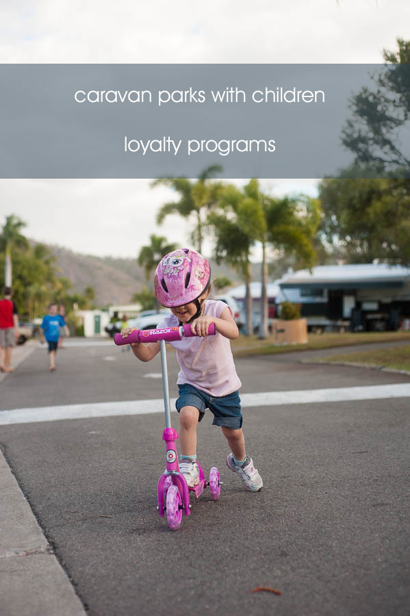 Caravan park loyalty programs when travelling with children